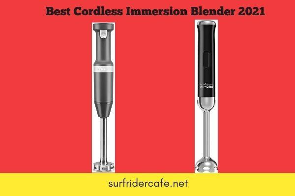 Best Cordless Immersion Blender
