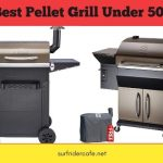 Best Pellet Grill Under $500