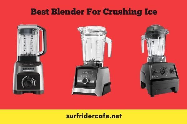 best blenders for crushing ice