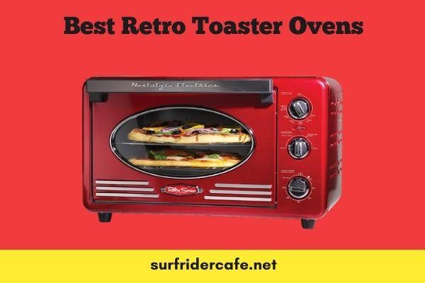 Best Retro Toaster Ovens