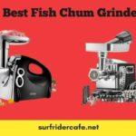 Best Fish Chum Grinder