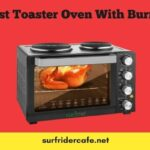 Best Toaster Oven With Burner